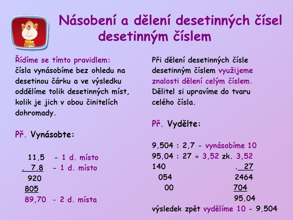 Násobení a dělení desetinných čísel desetinným číslem