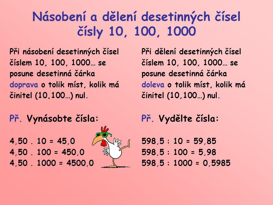 Násobení a dělení desetinných čísel čísly 10, 100, 1000