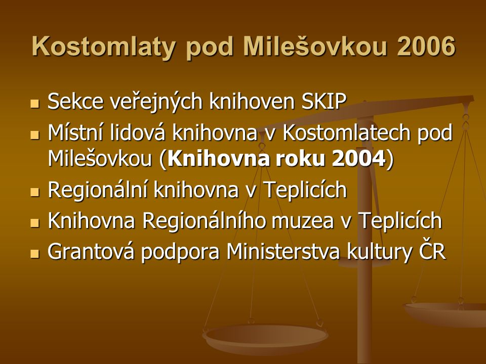 Kostomlaty pod Milešovkou 2006