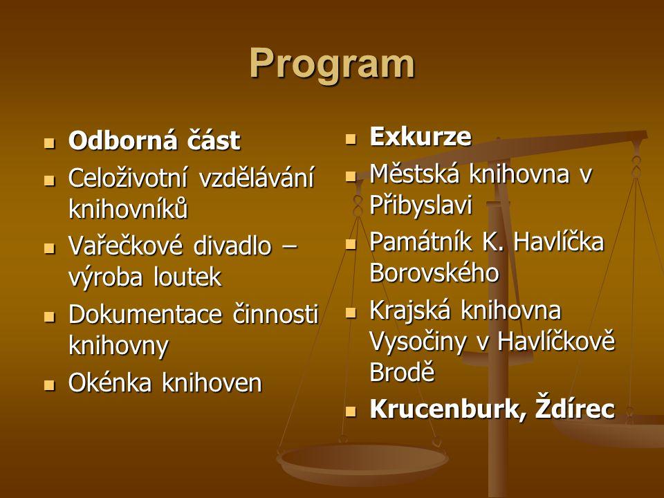 Program Exkurze Odborná část Městská knihovna v Přibyslavi