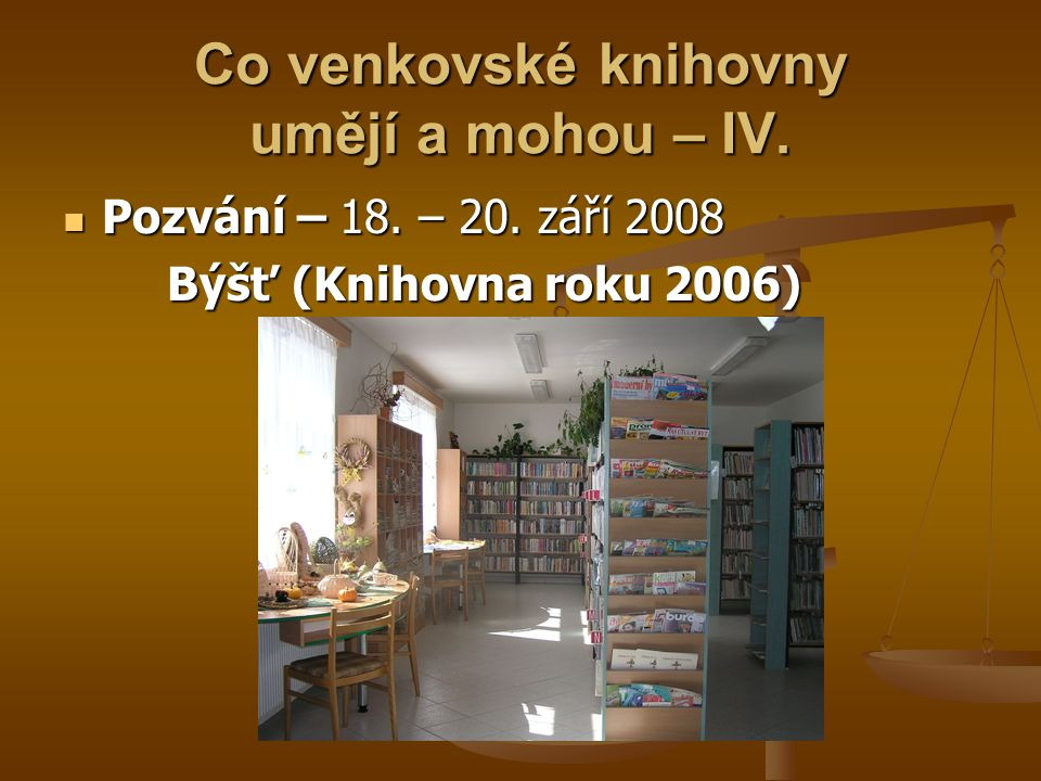 Co venkovské knihovny umějí a mohou – IV.