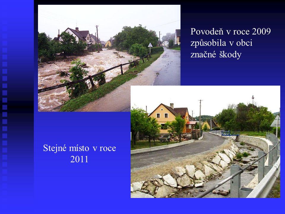 Povodeň v roce 2009 způsobila v obci značné škody