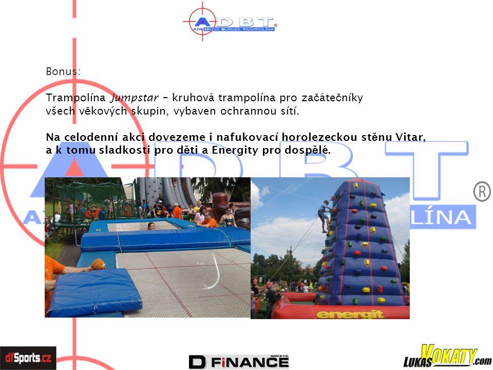 Bonus: Trampolína Jumpstar – kruhová trampolína pro začátečníky. všech věkových skupin, vybaven ochrannou sítí.