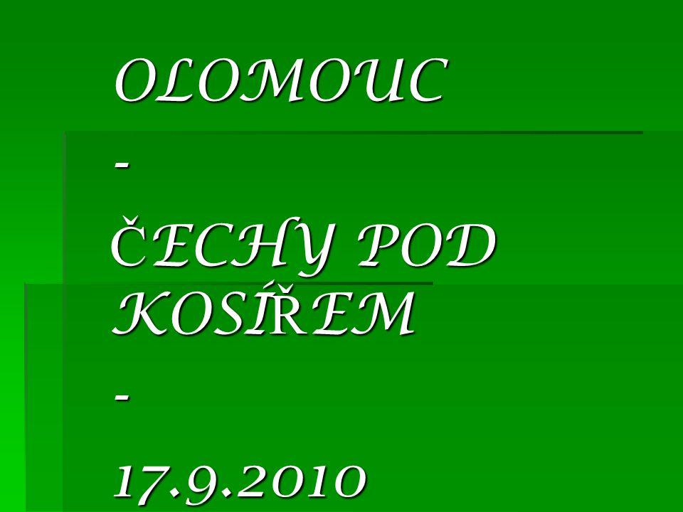 OLOMOUC - ČECHY POD KOSÍŘEM 17.9.2010
