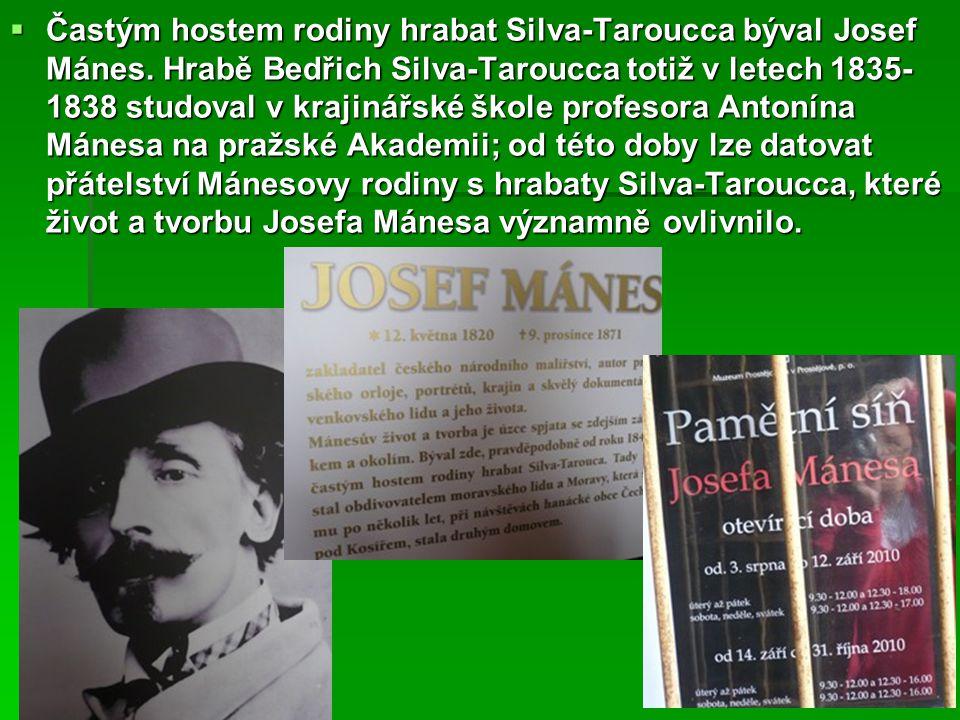 Častým hostem rodiny hrabat Silva-Taroucca býval Josef Mánes