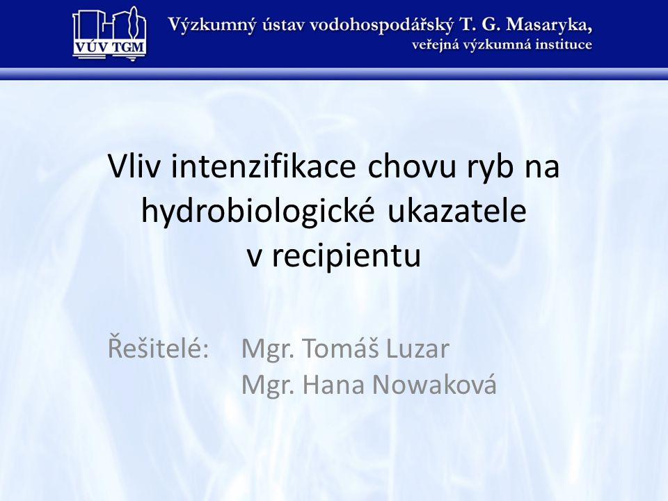 Vliv intenzifikace chovu ryb na hydrobiologické ukazatele v recipientu