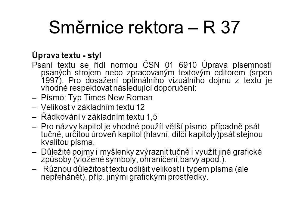 Směrnice rektora – R 37 Úprava textu - styl