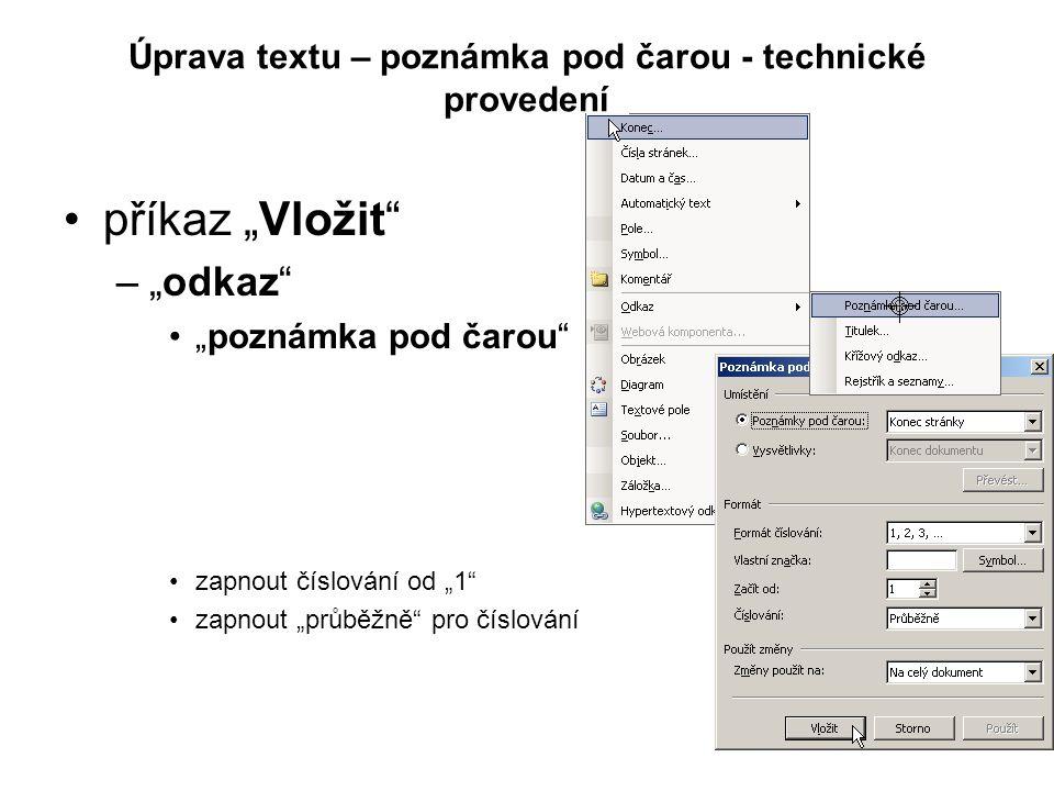 Úprava textu – poznámka pod čarou - technické provedení