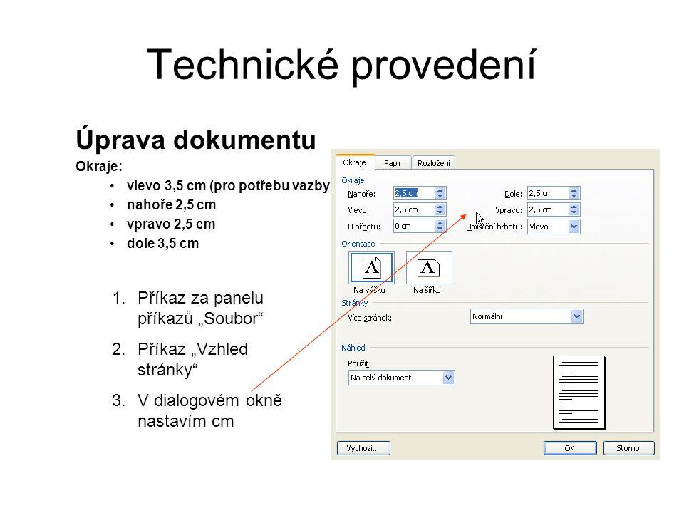 """Technické provedení Úprava dokumentu Příkaz za panelu příkazů """"Soubor"""