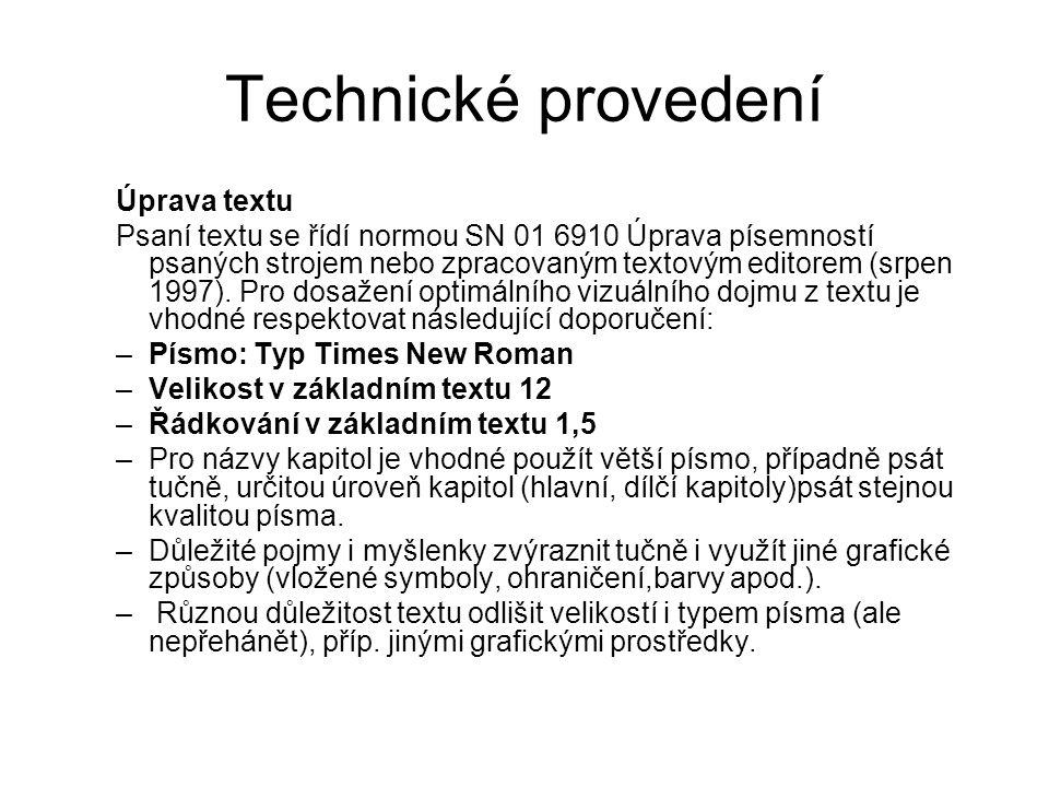 Technické provedení Úprava textu