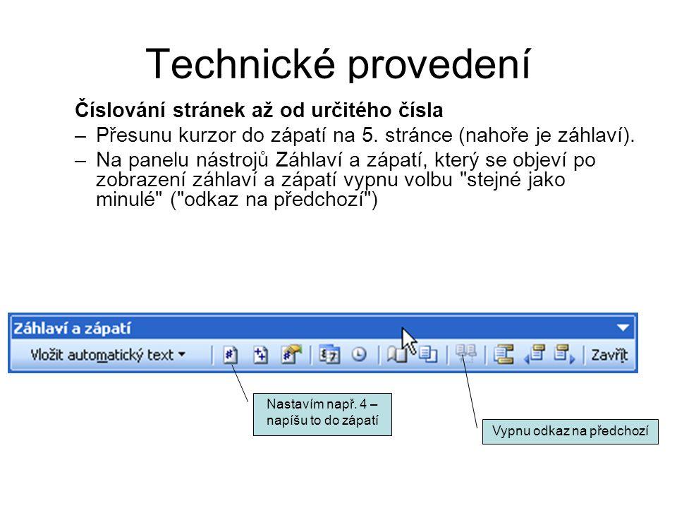 Technické provedení Číslování stránek až od určitého čísla