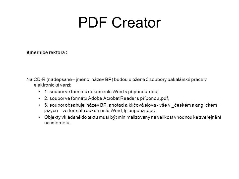 PDF Creator Směrnice rektora :