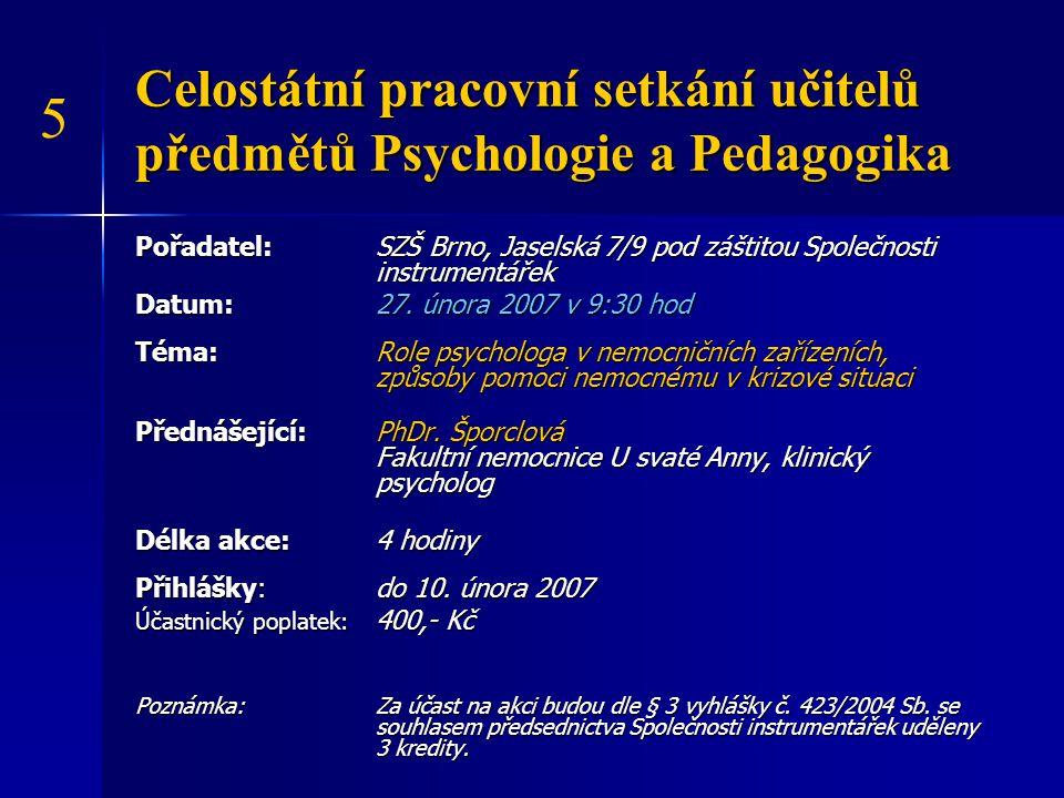 Celostátní pracovní setkání učitelů předmětů Psychologie a Pedagogika