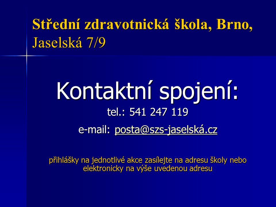 Střední zdravotnická škola, Brno, Jaselská 7/9