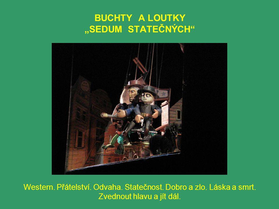 """BUCHTY A LOUTKY """"SEDUM STATEČNÝCH"""