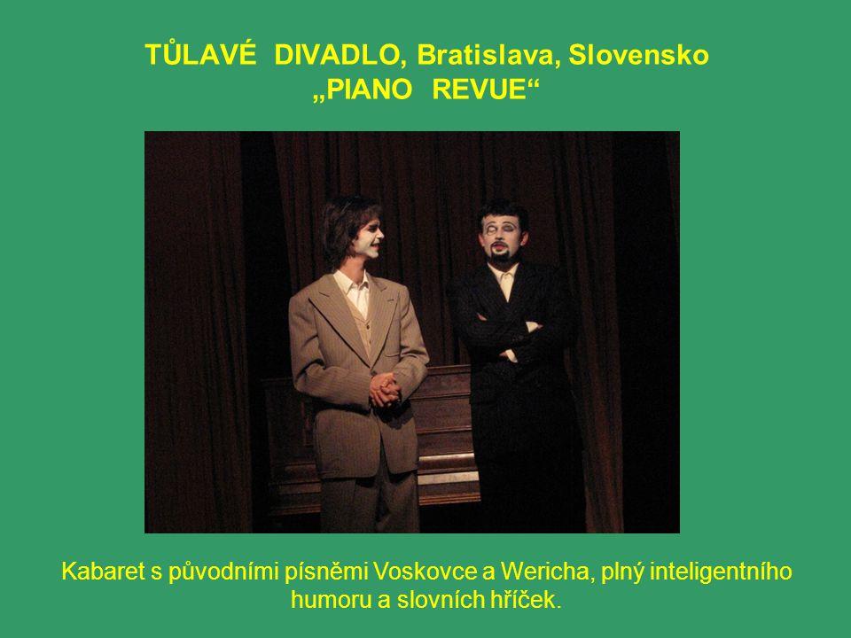 "TŮLAVÉ DIVADLO, Bratislava, Slovensko ""PIANO REVUE"