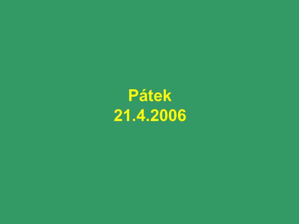 Pátek 21.4.2006