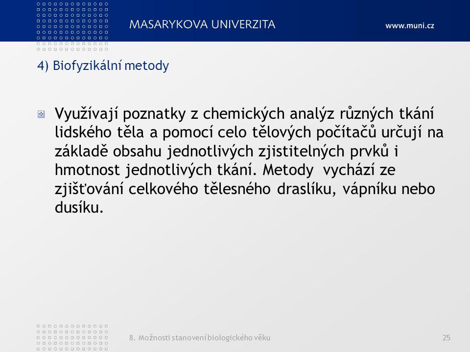 4) Biofyzikální metody