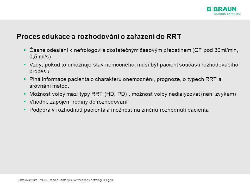 Proces edukace a rozhodování o zařazení do RRT