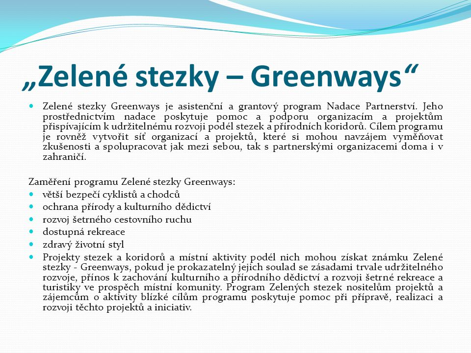 """""""Zelené stezky – Greenways"""