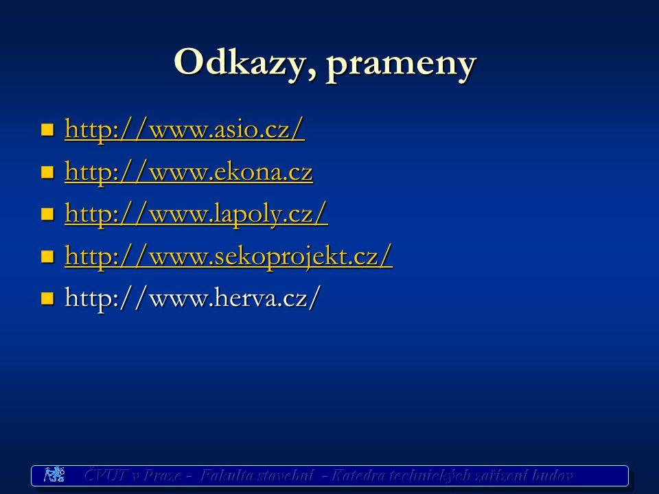 Odkazy, prameny http://www.asio.cz/ http://www.ekona.cz