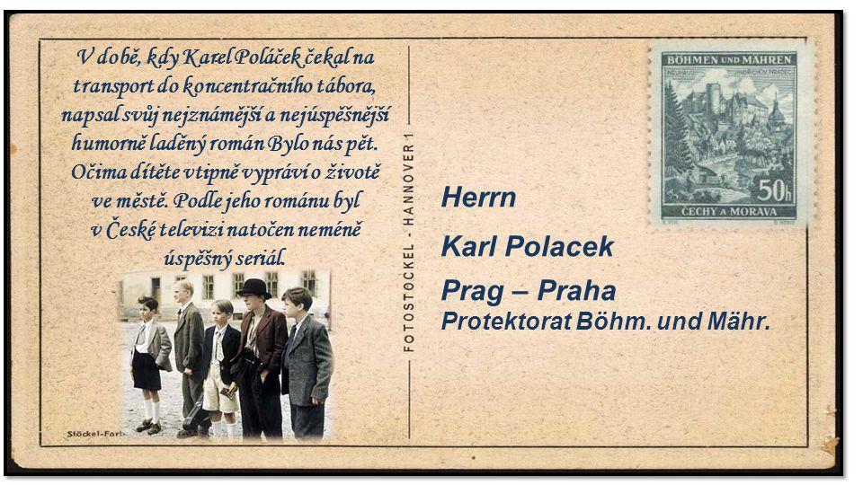 . Herrn Karl Polacek Prag – Praha