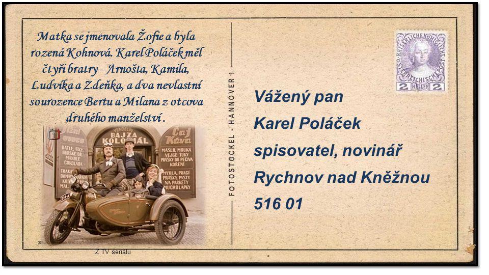 . Vážený pan Karel Poláček spisovatel, novinář Rychnov nad Kněžnou