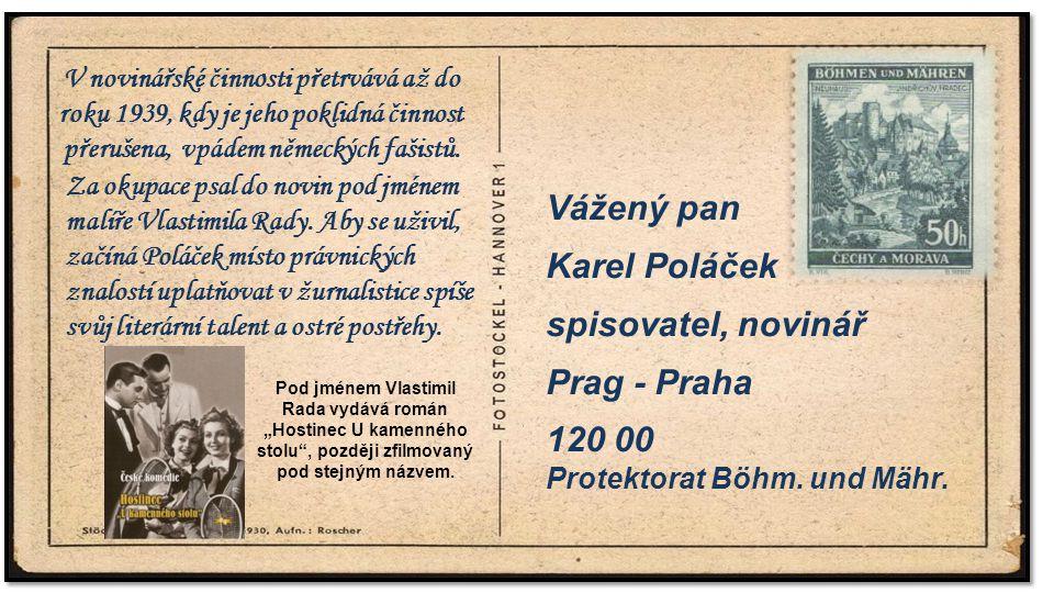 . Vážený pan Karel Poláček spisovatel, novinář Prag - Praha 120 00