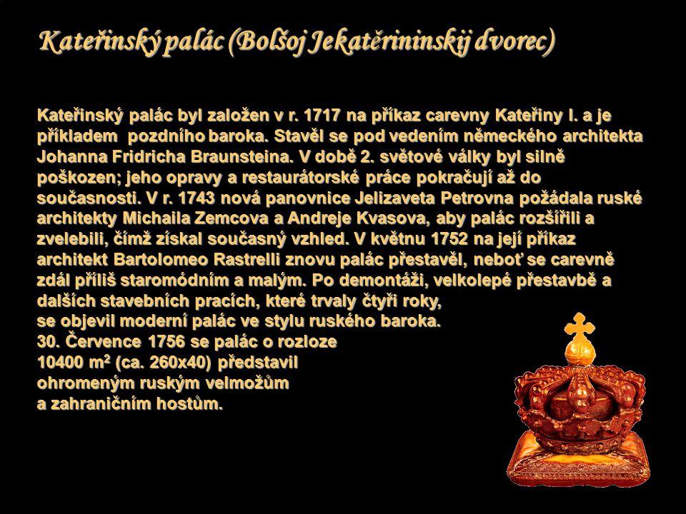 Kateřinský palác (Bolšoj Jekatěrininskij dvorec)