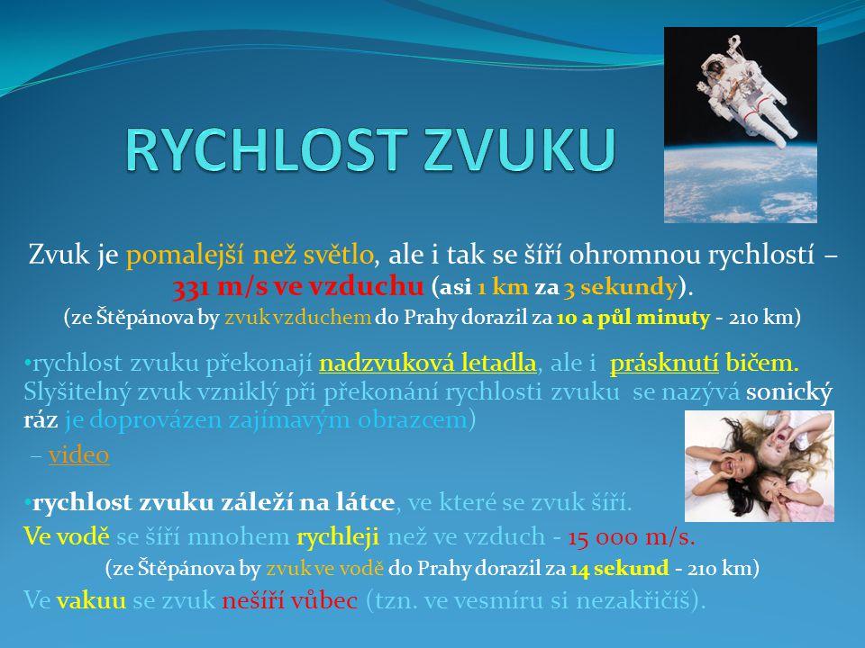 (ze Štěpánova by zvuk ve vodě do Prahy dorazil za 14 sekund - 210 km)