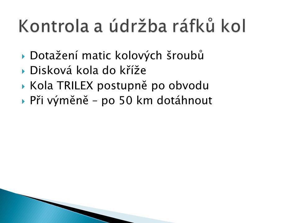 Kontrola a údržba ráfků kol
