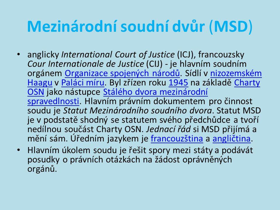 Mezinárodní soudní dvůr (MSD)