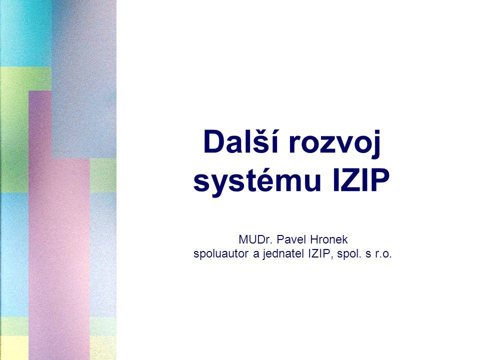 Další rozvoj systému IZIP