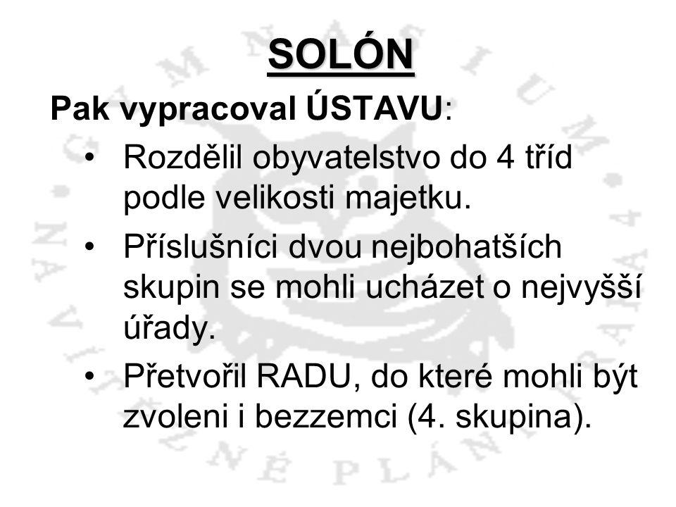 SOLÓN Pak vypracoval ÚSTAVU: