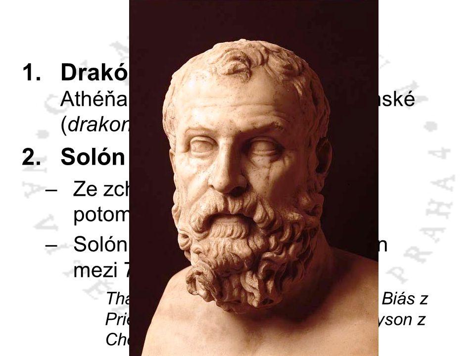 ATHÉNY Drakón – asi 621 př.n.l. dal Athéňanům první zákony – drakónské (drakonické). Solón 638 – 559 př.n.l.