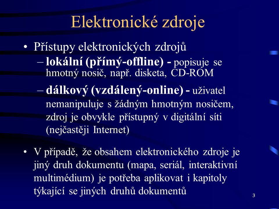 Elektronické zdroje Přístupy elektronických zdrojů