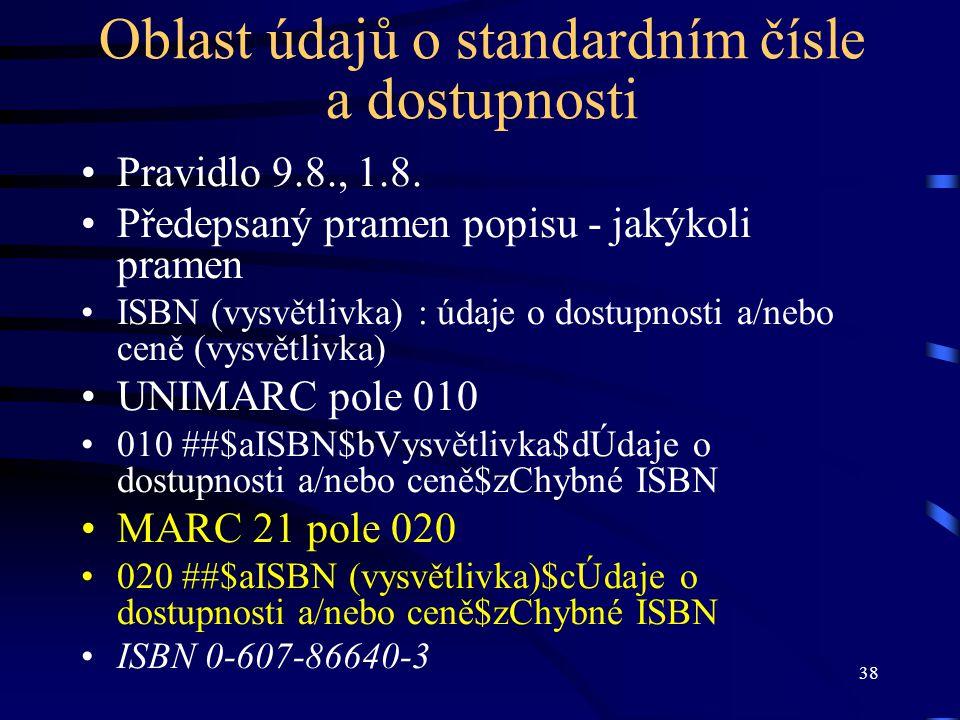 Oblast údajů o standardním čísle a dostupnosti
