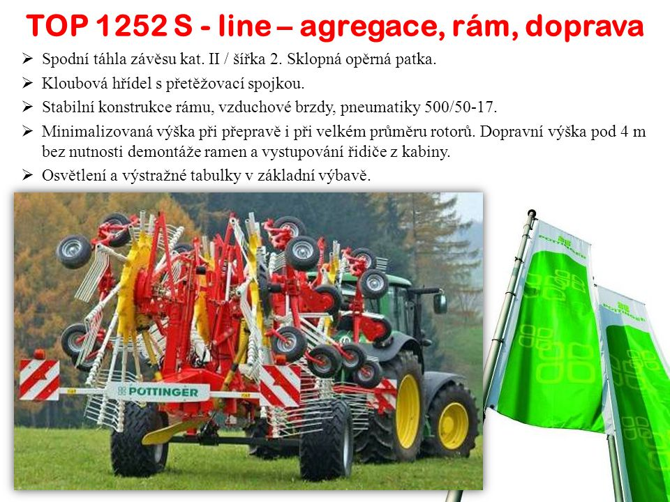 TOP 1252 S - line – agregace, rám, doprava