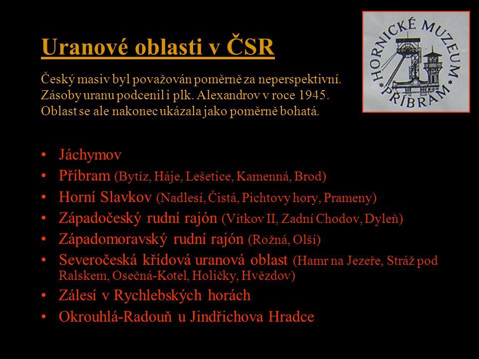 Uranové oblasti v ČSR Jáchymov