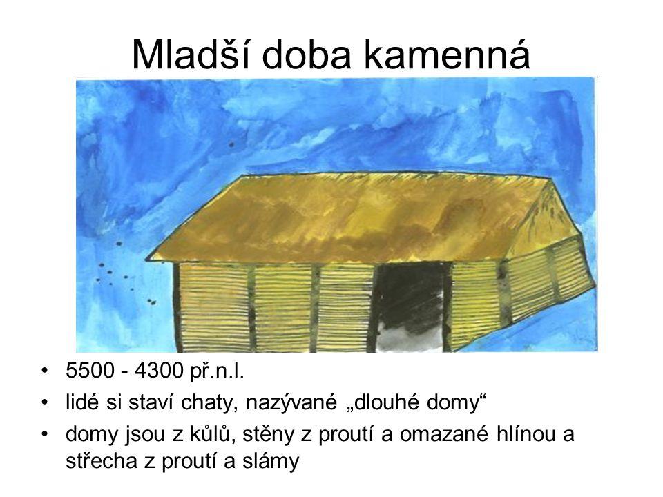 Mladší doba kamenná 5500 - 4300 př.n.l.