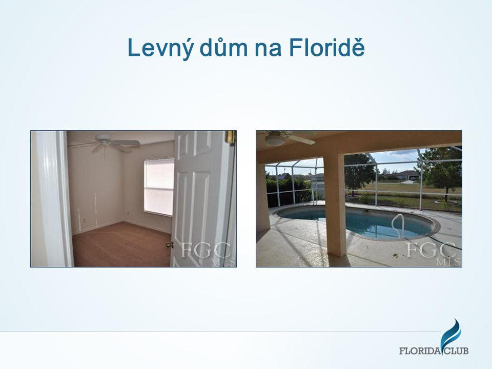 Levný dům na Floridě