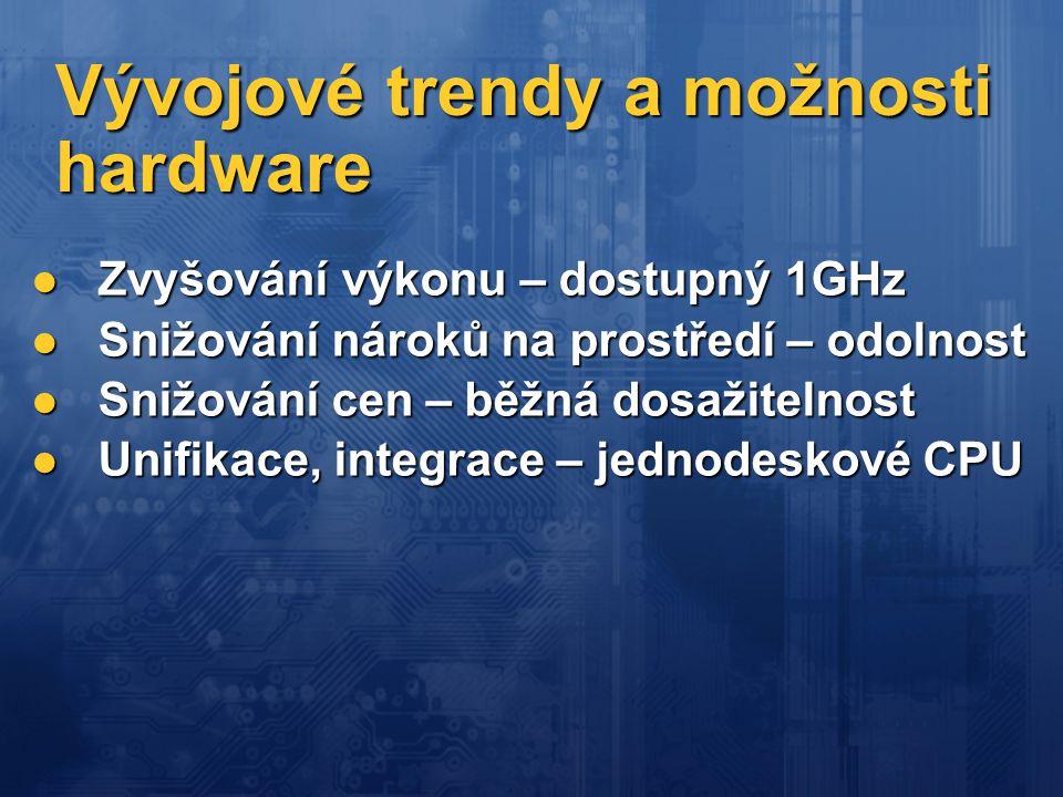 Vývojové trendy a možnosti hardware