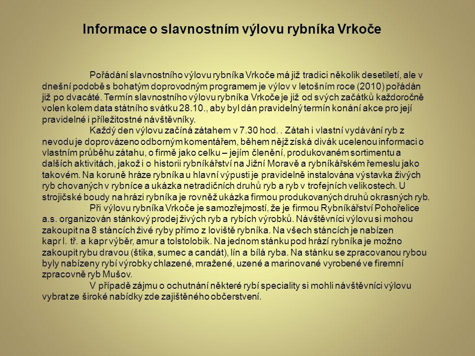Informace o slavnostním výlovu rybníka Vrkoče