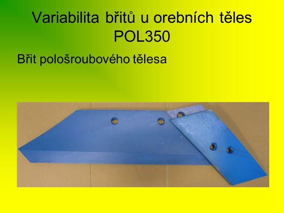 Variabilita břitů u orebních těles POL350