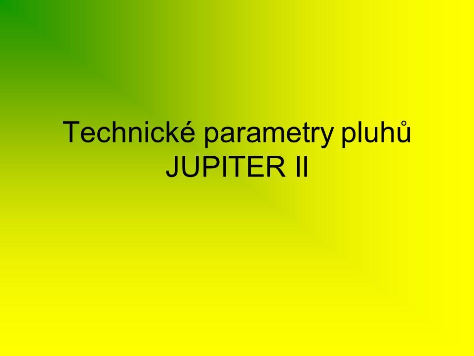 Technické parametry pluhů JUPITER II