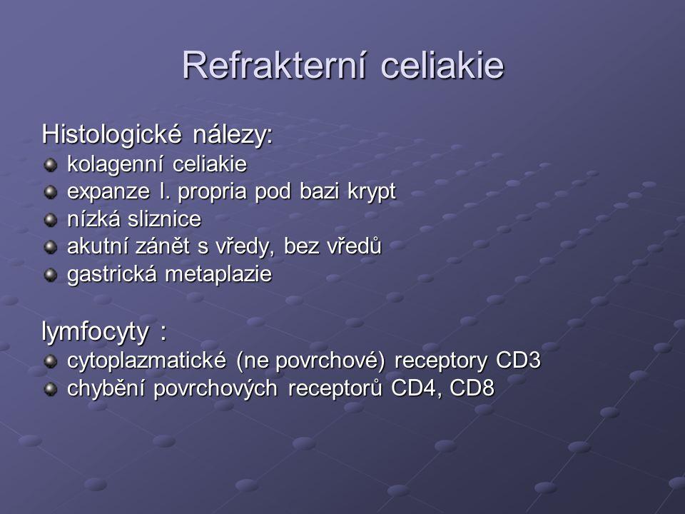 Refrakterní celiakie Histologické nálezy: lymfocyty :