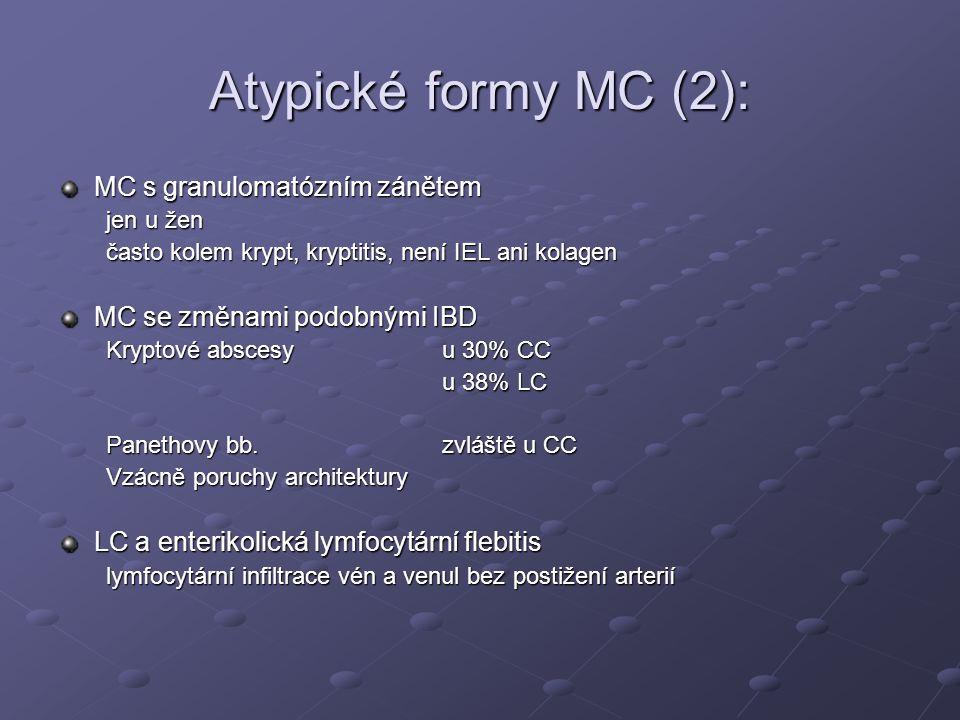 Atypické formy MC (2): MC s granulomatózním zánětem