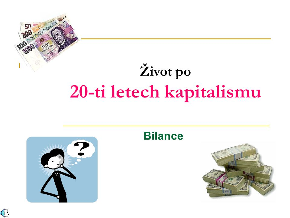 20-ti letech kapitalismu