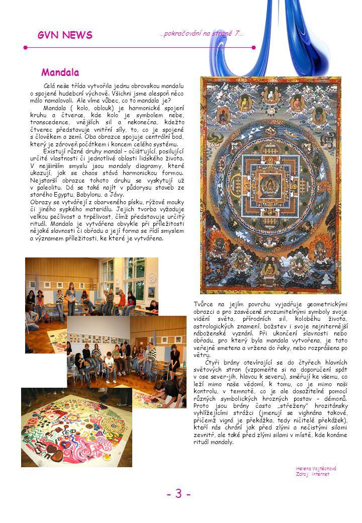 - 3 - GVN NEWS Mandala …pokračování na straně 7…