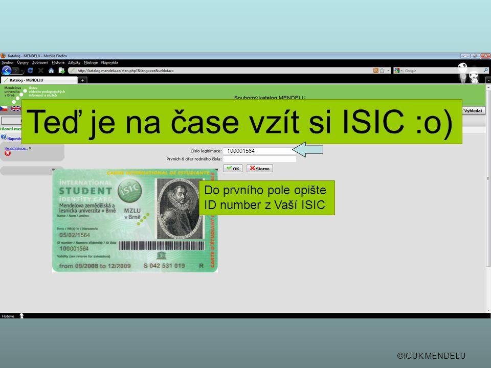 Teď je na čase vzít si ISIC :o)
